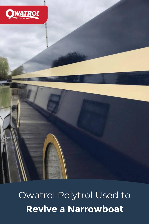 Polytrol used to revive a narrowboat - Pinterest