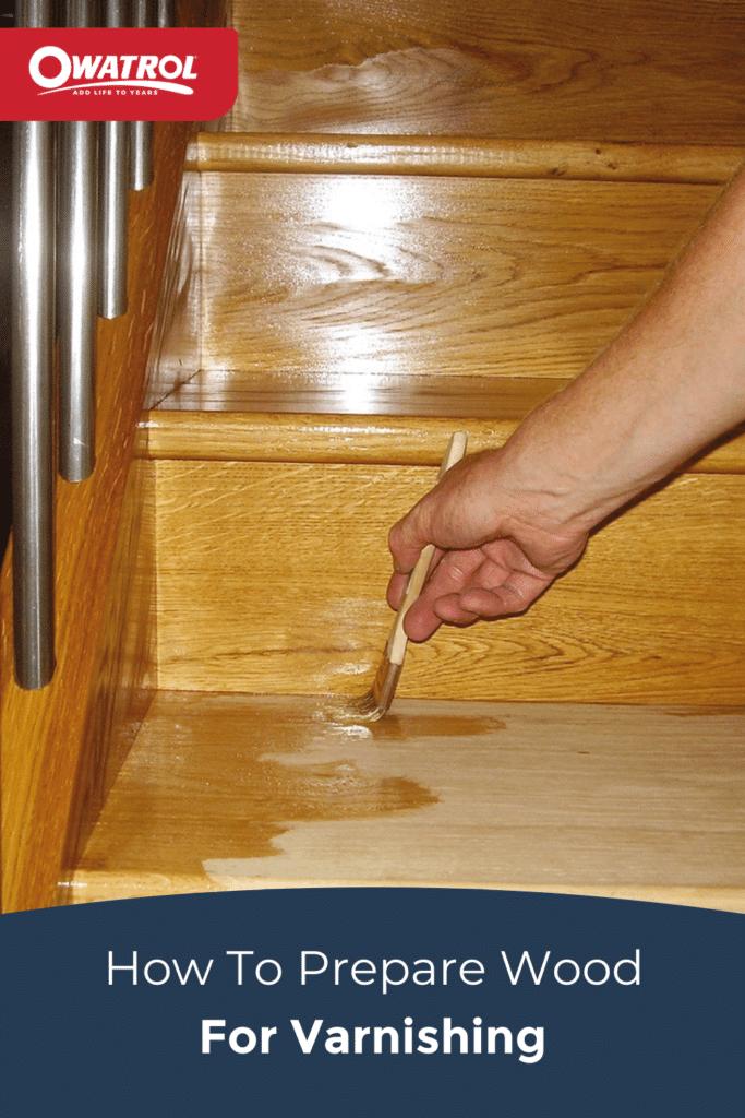 How to prepare wood for varnishing - Pinterest