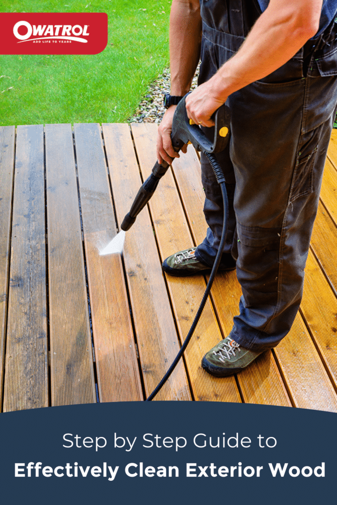 Step by step guide to effectively clean exterior wood - Pinterest